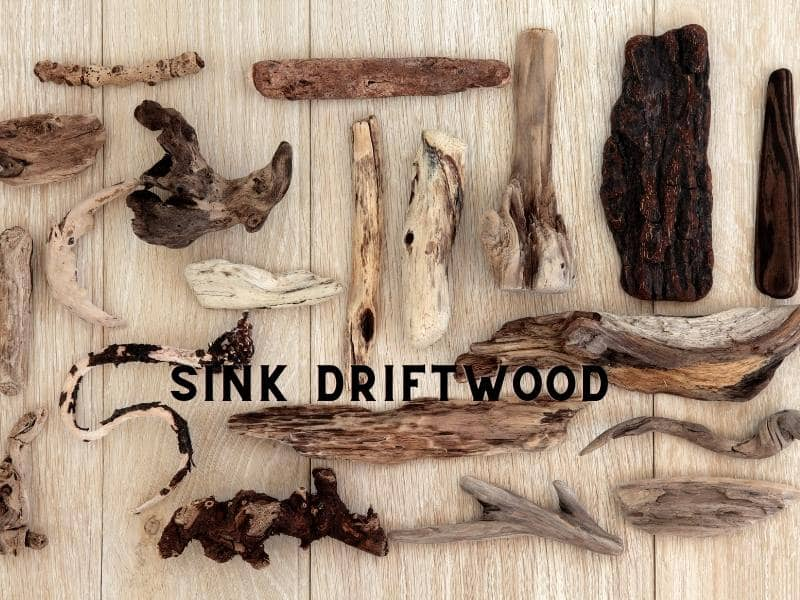 How To Get Driftwood To Sink